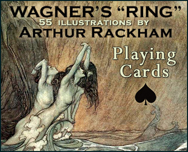 "Wagner's ""Ring"" Playing Cards"